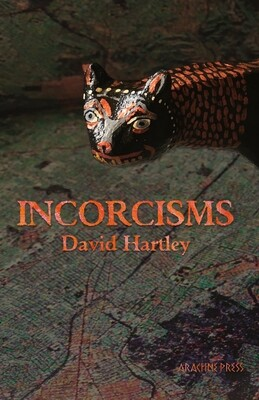 Incorcisms by David Hartley