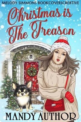 Christmas is the Treason - Single Cover