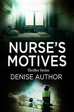 Nurse's Motives