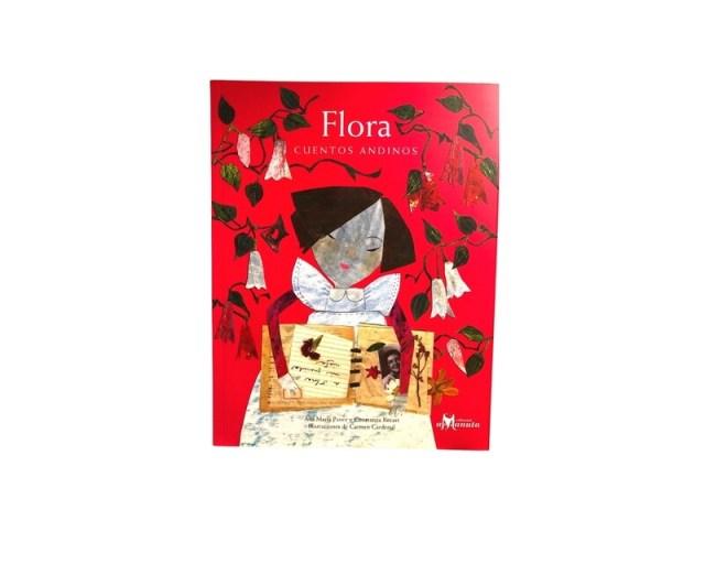 Flora. Cuentos andinos.