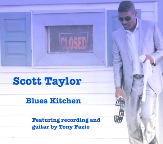 Scott Taylor - Blues Kitchen   Digital +/- CD