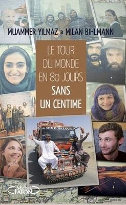 Le tour du monde en 80 jours sans un centime (dédicace possible)