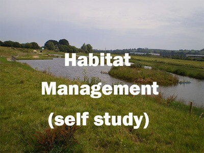 Habitat Management - Self Study Course
