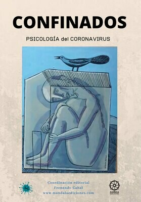 CONFINADOS. Psicología del coronavirus