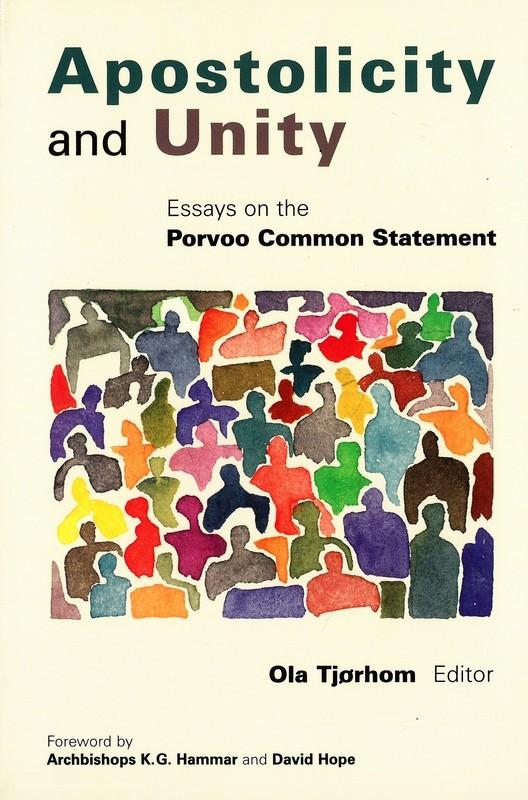 Apostolicity and Unity: Essays on the Porvoo Common Statement