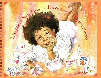 Lizzy Gets a New Liver (English and Spanish Edition)