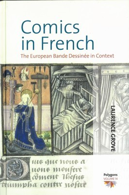 Comics in French: The European Bande Dessinée in Context (Polygons: Cultural Diversities and Intersections)