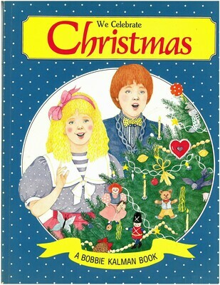 We Celebrate Christmas (Holidays and Festivals)