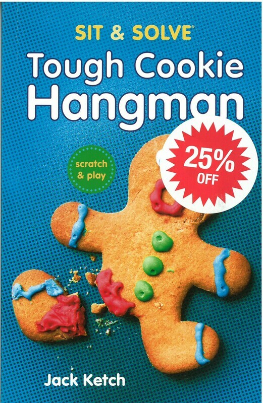 Tough Cookie Hangman, A Sit and Solve Book