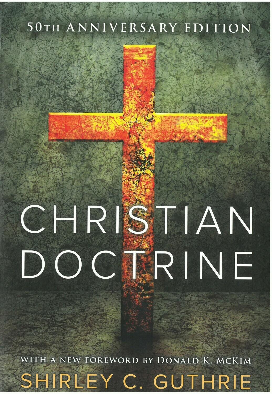 Christian Doctrine, 50th Anniversary Edition