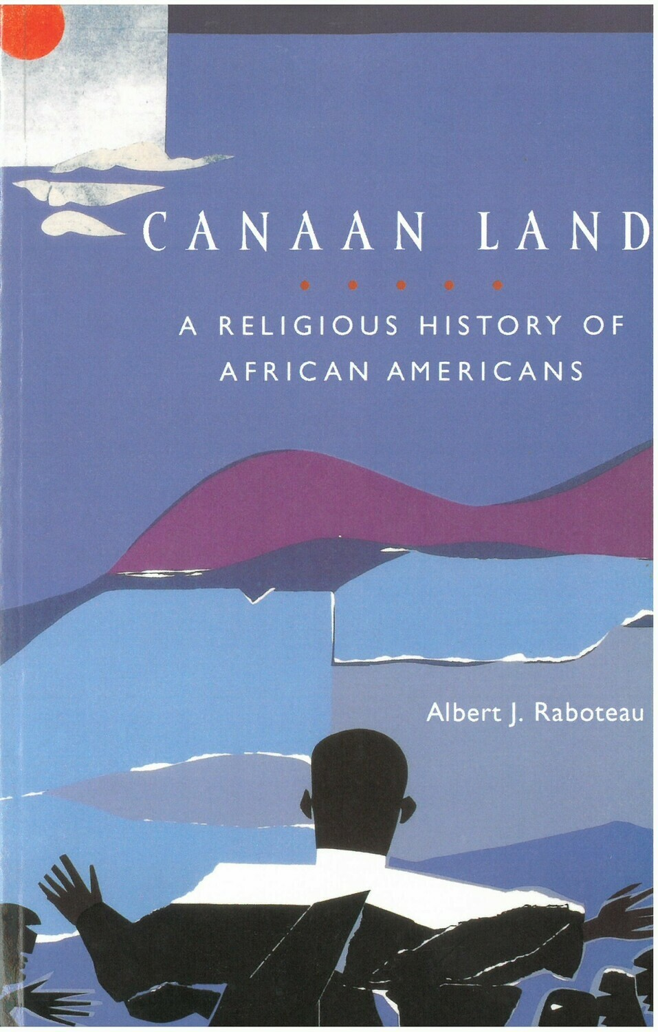 Canaan Land; A Religious History of African Americans