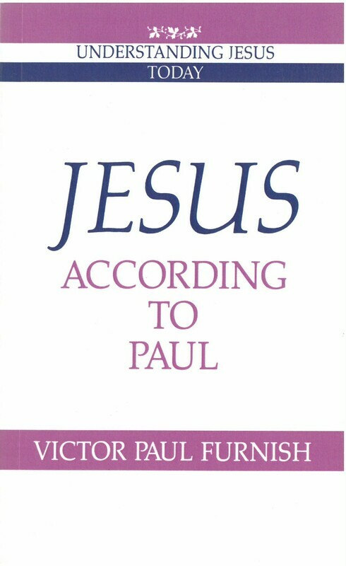 Jesus According to Paul