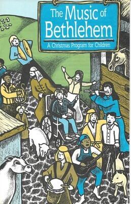 Music of Bethlehem, The: A Christmas Program for Children