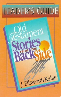 Old Testament Stories from The Backside (Leader Guide)