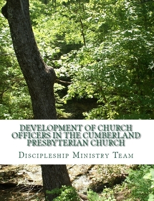 Development of Church Officers in the Cumberland Presbyterian Church