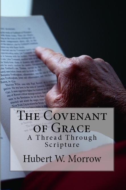 Covenant of Grace: A Thread Through Scripture