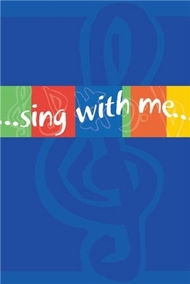 Sing With Me (Faith Alive)
