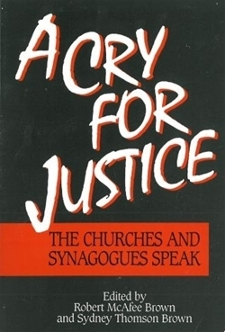 A Cry for Justice: The Churches and Synagogues Speak