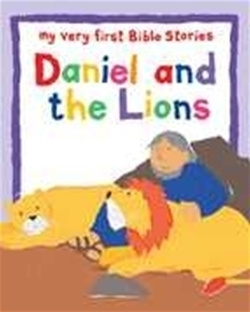 Daniel and the Lions (My Very First Bible Stories)