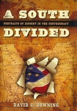 A South Divided: Portraits of Dissent in the Confederacy