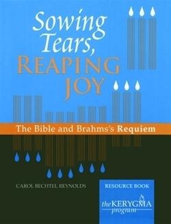 Sowing Tears, Reaping Joy (Kerygma)