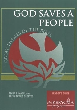 God Saves a People: Leader's Guide (Kerygma)