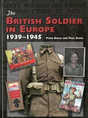 British Soldier in Europe 1939-1945, The