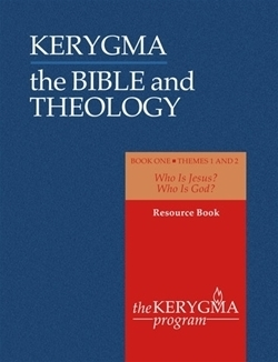 Bible and Theology: Book One - Resource Book, Themes One and Two (Kerygma)