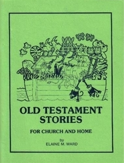 Old Testament Stories for Church and Home