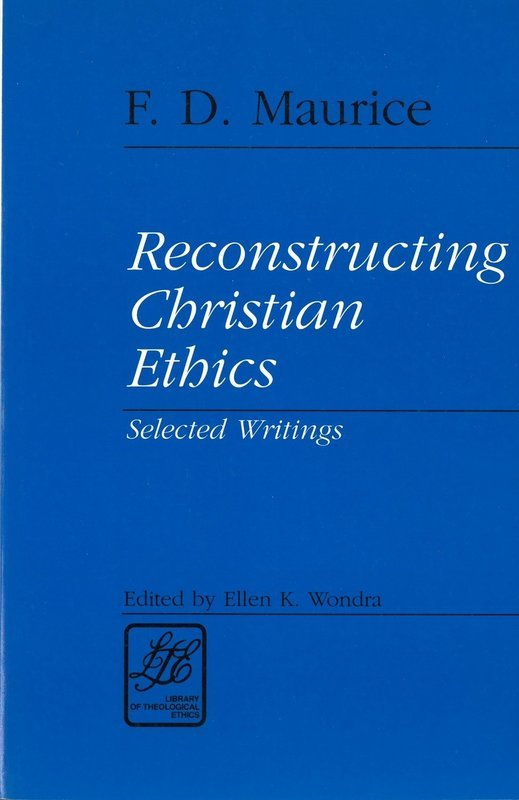 Reconstructing Christian Ethics: Selected Writings