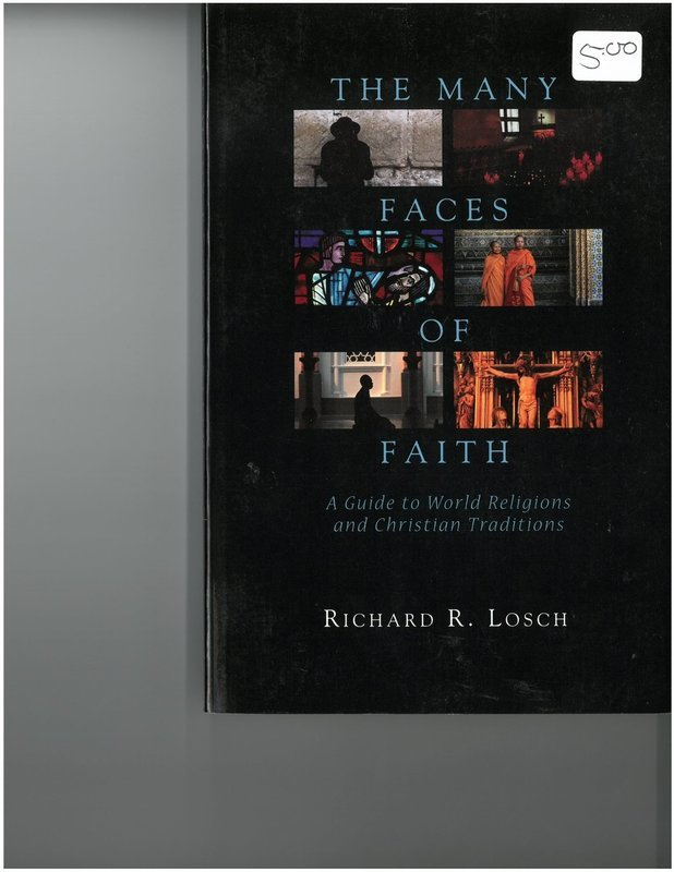 Many Faces of Faith: A Guide to World Religions and Christian Traditions