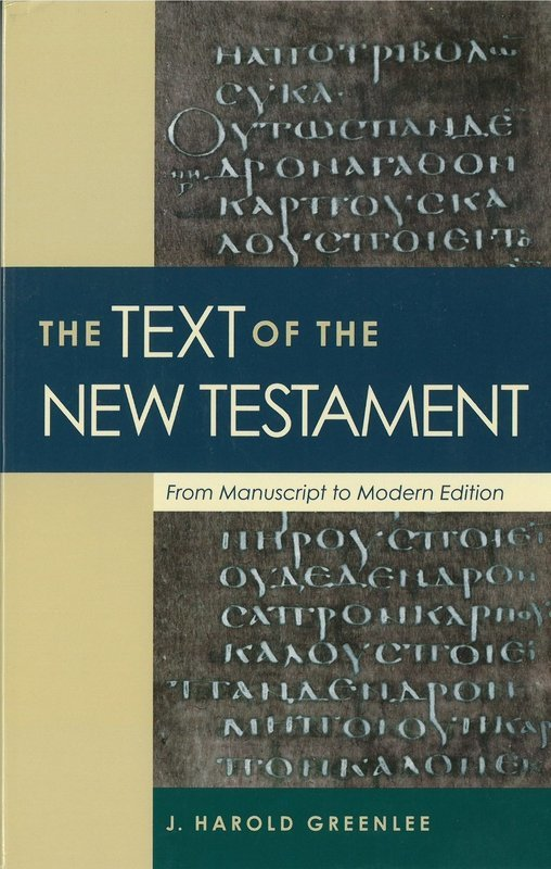 Text of the New Testament, The