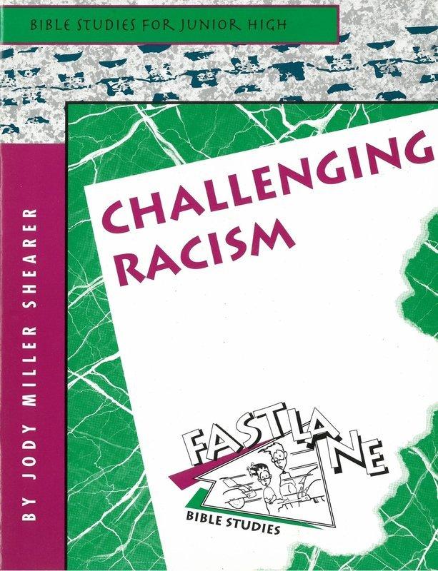 Challenging racism (Fast lane Bible studies)