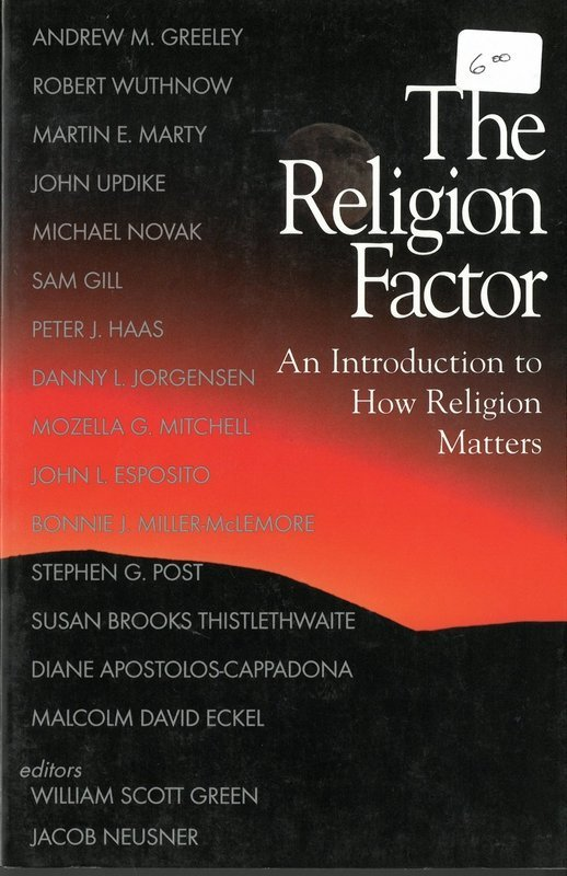Religion Factor, The: An Introduction to How Religion Matters