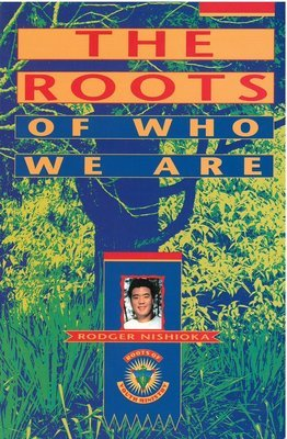Roots of Who We Are, The