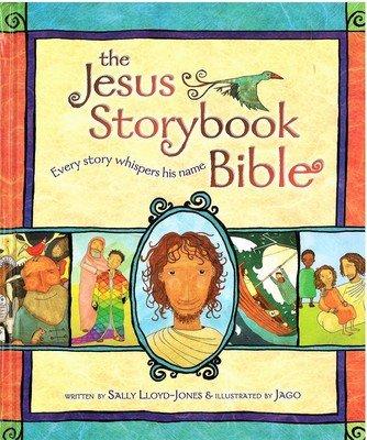 Jesus Storybook Bible, The