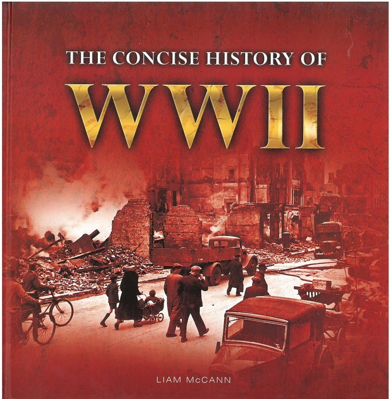Concise History of WWII, The