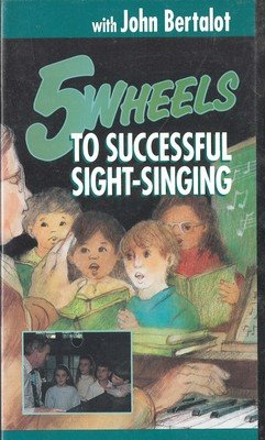 Five Wheels to Successful Sight-Singing [VHS]