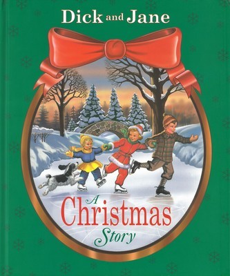 Dick and Jane: A Christmas Story