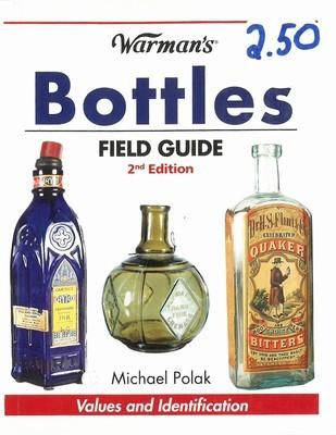 Warman's Bottles Field Guide 2nd Edition