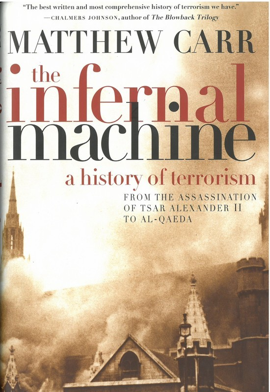 Infernal Machine, The: A History of Terrorism