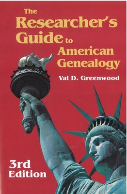 Researcher's Guide to American Genealogy, The. 3rd Edition