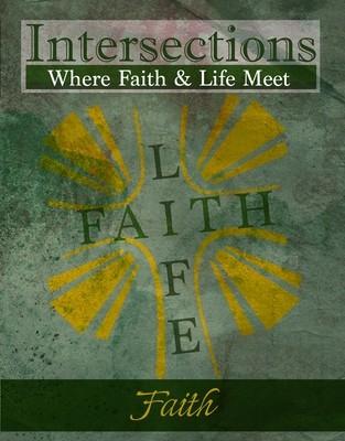 Intersections: Faith (Volume 6)