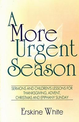 A More Urgent Season