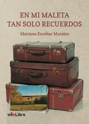 En mi maleta tan solo recuerdos