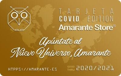Tarjeta COVID Edition Amarante Store