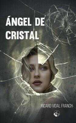 Ángel de cristal (2ª edición)
