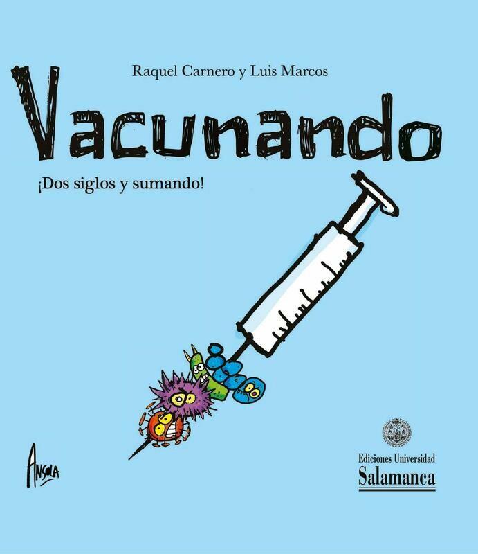 Vacunando ¡Dos siglos y sumando!