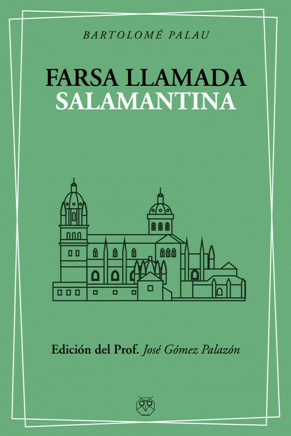 Farsa llamada Salamantina de Bartolomé Palau