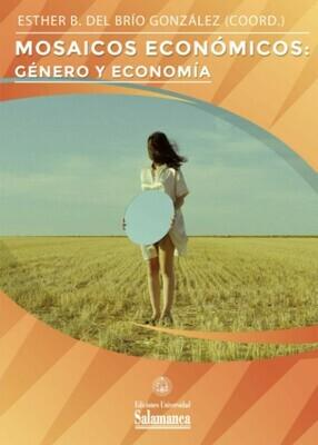 Mosaicos económicos: género y economía